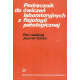 Podręcznik do ćwiczeń laboratoryjnych z fizjologii patologicznej