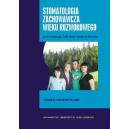 Stomatologia zachowawcza wieku rozwojowego Podręcznik dla studentów i lekarzy stomatologów