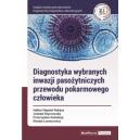 Diagnostyka wybranych inwazji pasożytniczych przewodu pokarmowego człowieka