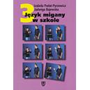Język migany w szkole cz. 3