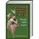Encyklopedia zdrowia kobiety A-Z