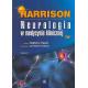 Harrison. Neurologia w medycynie klinicznej t. 1