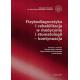 Fizykodiagnostyka i rehabilitacja w medycynie i stomatologii - kontynuacja