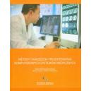 Metody i narzędzia projektowania komputerowych systemów medycznych