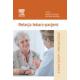 Relacja lekarz-pacjent. Zrozumienie i współpraca