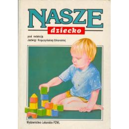 Znalezione obrazy dla zapytania Jadwiga Kopczyńska-Sikorska : Nasze dziecko 1994
