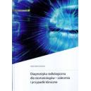 Diagnostyka radiologiczna dla stomatologów - zalecenia i przypadki kliniczne
