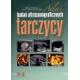 Atlas badań ultrasonograficznych tarczycy