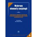 Wybrane elementy socjologii Podręcznik dla studentów i absolwentów wydziałów pielęgniarstwa i nauk o zdrowiu