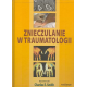 Znieczulanie w traumatologii