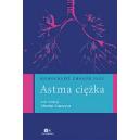 Astma ciężka Monografie chorób płuc