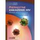 Pierwotne zakażenie HIV Patologia, diagnoza, leczenie