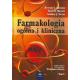 Farmakologia ogólna i kliniczna t. 1