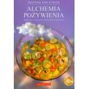 Alchemia pożywienia (z DVD) Korzystaj z leczniczych właściwości pokarmów