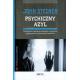 Psychiczny azyl  Patologiczna organizacja osobowości u pacjentów psychotycznych, nerwicowych i borderline