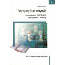 Przystępny kurs statystyki z zastosowaniem STATISTICA PL na przykładach z medycyny t. 2 Modele liniowe i nieliniowe