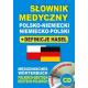 Słownik medyczny polsko-niemiecki niemiecko-polski + definicje haseł (z CD)