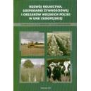 Rozwój rolnictwa, gospodarki żywnościowej i obszarów wiejskich Polski w Unii Europejskiej