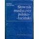 Słownik medyczny polsko-łaciński