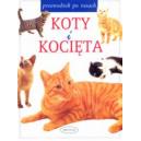 Koty i kocięta Przewodnik po rasach