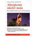 Alergiczny nieżyt nosa Poradnik medycyny naturalnej