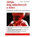 Alergia dróg oddechowych u dzieci Poradnik medycyny naturalnej