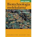 Biotechnologia molekularna Modyfikacje genetyczne, postępy, problemy