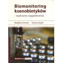 Biomonitoring ksenobiotyków - wybrane zagadnienia
