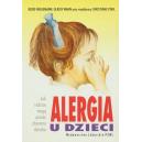 Alergia u dzieci Jak rodzice mogą pomóc choremu dziecku