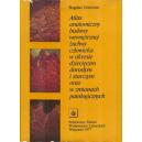Atlas anatomiczny budowy wewnętrznej żuchwy człowieka w okresie dziecięcym dorosłym i starczym oraz w zmianach patologicznych