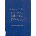 Atlas patologii mikroskopowej