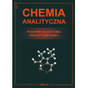 Chemia analityczna Podstawy klasycznej analizy czynnościowej