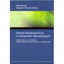 Chemia bionieorganiczna w ćwiczeniach laboratoryjnych Podręcznik dla studentów chemii środkó  bioaktywnych i kosmetyków