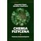 Chemia fizyczna t. 1 Podstawy fenomenologiczne