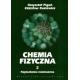 Chemia fizyczna t. 2 Fizykochemia molekularna
