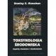Toksykologia środowiska Aspekty chemiczne i biochemiczne