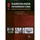 Kardiologia interwencyjna (z CD) Zabiegi przezskórne pozawieńcowe
