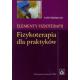 Elementy fizykoterapi Fizykoterapia dla praktyków