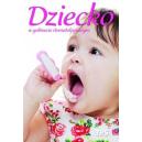Dziecko w gabinecie stomatologicznym Teksty wybrane