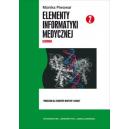Elementy informatyki medycznej cz. 2 (z CD) Genomika. Podręcznik dla studentów medycyny i lekarzy