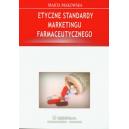 Etyczne standardy marketingu farmaceutycznego