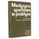 Medycyna sportowa w praktyce
