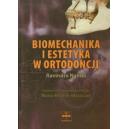 Biomechanika i estetyka w ortodoncji