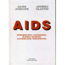 AIDS Epidemiologia, patogeneza, klinika, leczenie, zapobieganie, poradnictwo