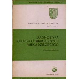 Diagnostyka chorób chirurgicznych wieku dziecięcego