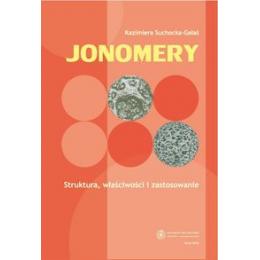Jonomery Struktura, właściwości i zastosowanie
