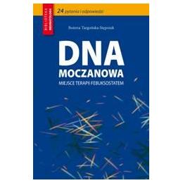 Dna moczanowa - miejsce terapii febuksostatem