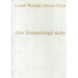 Atlas histopatologii skóry