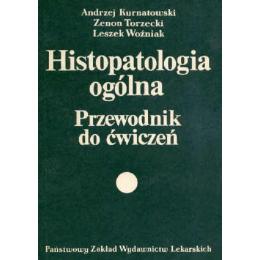 Histopatologia ogólna Przewodnik do ćwiczeń