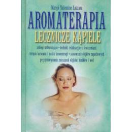 Aromaterapia Lecznicze kąpiele